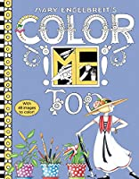 Mary Engelbreit's Color ME Too Coloring Book: Coloring Book for Adults and Kids to Share (Activity Books)