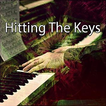 Hitting The Keys