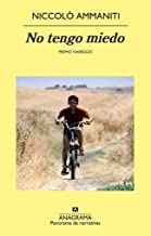 No tengo miedo (Panorama de narrativas nº 793) (Spanish Edition)
