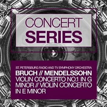 Concert Series: Bruch - Violin Concerto No.1 in G minor and Mendelssohn - Violin Concerto in E minor