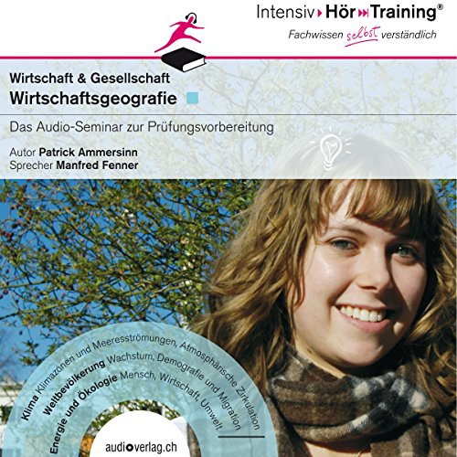 Wirtschaftsgeografie (IntensivHörTraining) audiobook cover art