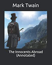 The Innocents Abroad (Annotated)