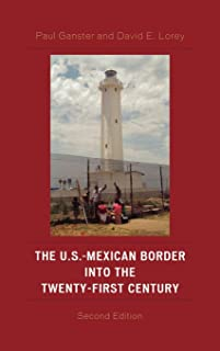 The U.S.-Mexican Border into the Twenty-First Century