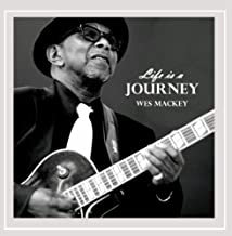 Best wes mackey life is a journey Reviews