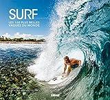 Surf - Les 100 plus belles vagues du monde
