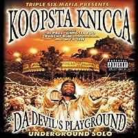 Da Devil's Playground / Underground Solo