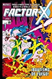 Factor-X 1. ¡Bautismo de fuego!