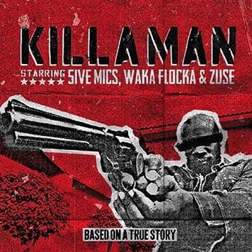 Killaman (feat. Zuse & Waka Flocka)