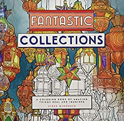 Fantastic Collections Coloring Book For Adults By Steve Mcdonald