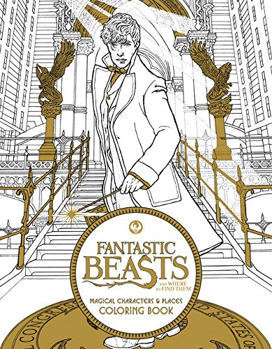 Fantastic Beasts And Where To Find Them: Magical Characters and Places Coloring Book (Fantastic Beasts Movie Tie-In Books)