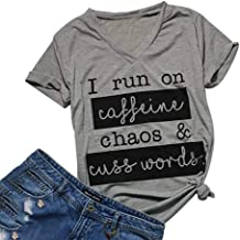I Run On Caffeine Chaos and Cuss Words Letter Printed T-Shirt Women V-Neck Short Sleeve Tee Top