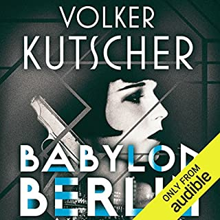 Babylon Berlin     Gereon Rath, Book 1              By:                                                                                                                                 Volker Kutscher                               Narrated by:                                                                                                                                 Mark Meadows                      Length: 18 hrs and 2 mins     111 ratings     Overall 4.3
