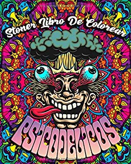 Stoner Libro De Colorear : Psicodélicos: Libro Para Colorear Para Adultos Ofrece Dibujos Increíbles Psicodélicos, 45 Ilustraciones Profesionales Para Aliviar ... (Psicodélicos Paginas Para Colorear)