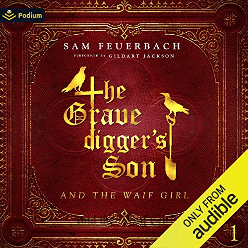 The Gravedigger's Son and the Waif Girl cover art