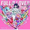 【Amazon.co.jp限定】中島愛 キャラクターソング・コレクション 「FULL OF LOVE!!」 [CD] (Amazon.co.jp限定特典 : メガジャケ 付)