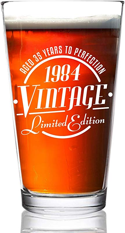 1984 Vintage Edition 35th Birthday Beer Glass For Men And Women 35th Anniversary 16 Oz Elegant Happy Birthday Pint Beer Glasses For Craft Beer Classic Birthday Gift Reunion Gift For Him Or Her