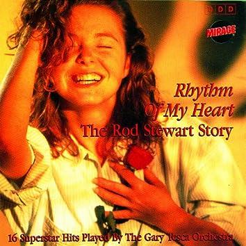Rhythm Of My Heart / The Rod Stewart Story