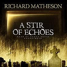 A Stir of Echoes by Richard Matheson (2012-03-15)