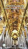 Genova sacra. Guida alle Basiliche del Centro (I luoghi della fede)