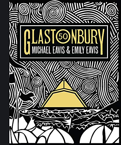 Glastonbury 50: The Official Story of Glastonbury...