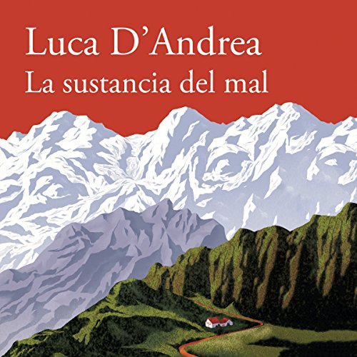 La sustancia del mal [Beneath the Mountain] audiobook cover art