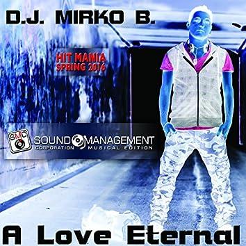 A Love Eternal (Hit Mania Spring 2016)