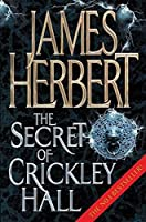 The Secret of Crickley Hall by James Herbert(2007-05-04)