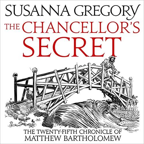 The Chancellor's Secret: The Twenty-Fifth Chronicle of Matthew Bartholomew