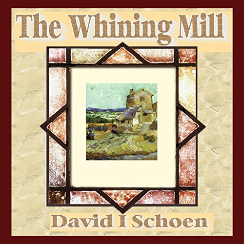 The Whining Mill audiobook cover art