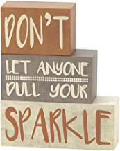 Jozie B Don't Let Anyone Dull Your Sparkle 5.5 x 6.5 Stackable Block Style Table Sign Plaque