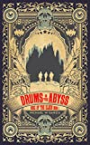Drums in the Abyss: Rise of the Elder Book I