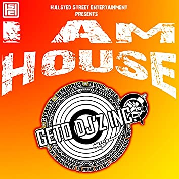 I Am House