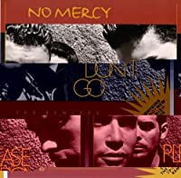 Please Don't Go by No Mercy (1997-03-31)