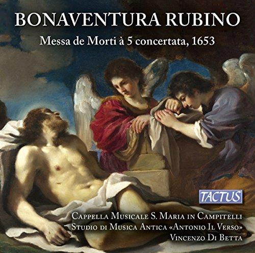 Rubino : Messa de Morti à 5 concertata, 1653. Di Betta