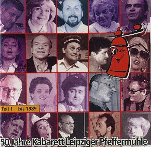 50 Jahre Kabarett Leipziger Pfeffermühle Teil 1 - bis 1989