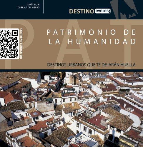Patrimonio De La Humanidad (Destino)