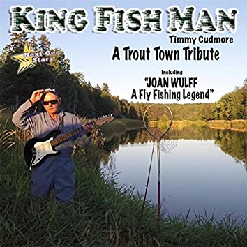 A Trout Town Tribute