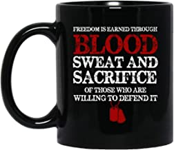 Freedom Is Earned Through_Blood Veteran Day Gifts for American Soldier Black Coffee Mug 11oz
