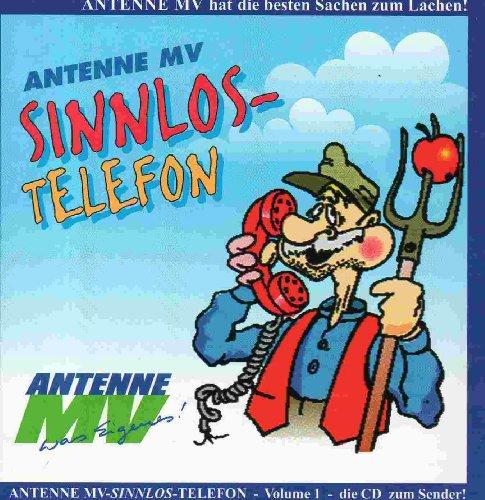 Antenne MV Sinnlos Telefon Vol 1