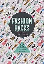 Fashion Hacks: 500 Stylish Wardrobe Solutions from Head-to-Toe by Caroline Jones (2016-03-01)
