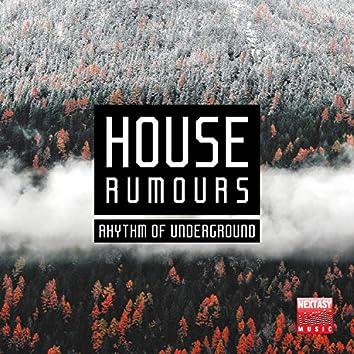 House Rumours (Rhythm Of Underground)