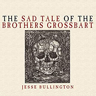 The Sad Tale of the Brothers Grossbart cover art