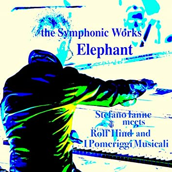The Symphonic Works: Elephant (Remastered)
