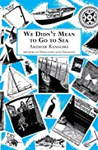 (We Didn't Mean to Go to Sea (Swallows And Amazons)) [By: Ransome, Arthur] [Sep, 2001]