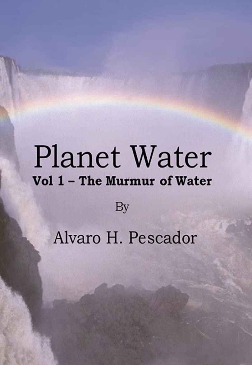 暫定スイッチ誓うPlanet Water Vol 1: The Murmur of Water (Water Planet) (English Edition)