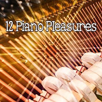 12 Piano Pleasures