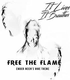 Free the Flame (Ember Moon's WWE Theme)