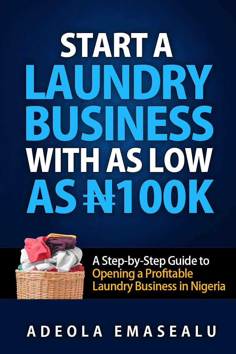 Start a Laundry Business with as Low as N100k