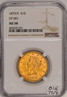 1879 P Liberty Head Gold Eagle 1879/9; VP-001 Variety; Old 79/8; $10 AU-58 NGC