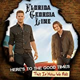 Here's To The Good Times.This Is How We Roll [2 LP][Deluxe Edition]